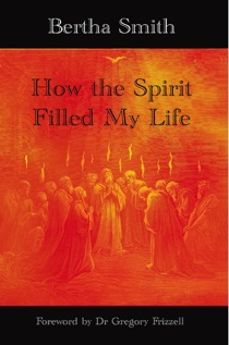 How the Spirit Filled My Life – by Bertha Smith