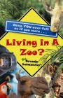 Living in a Zoo? &#8211; by Brenda Lancaster