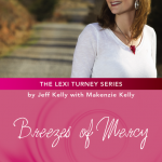 Breezes of Mercy – by Jeff Kelly