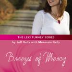 Breezes of Mercy – by Jeff Kelly