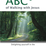 The Practical ABC's of Walking with Jesus – by Phyllis Elliott Elvington