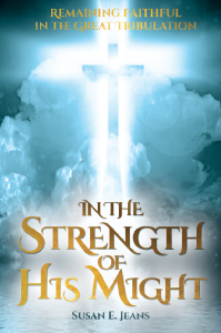 In the Strength of His Might