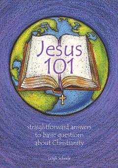 Jesus 101 – by Leigh Scheele