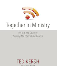 Together in Ministry – by Dr. Ted Kersh